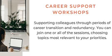 Career Support Workshops - Networking for career change tickets