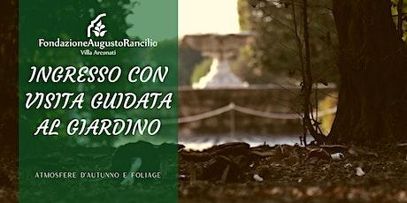 VISITA GUIDATA  DEL GIARDINO D'AUTUNNO biglietti