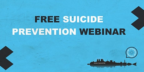 Humber, Coast and Vale Free Mental Health & Suicide Prevention Webinar tickets