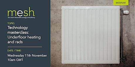 Mesh Energy webinar CPD tech masterclass: underfloor heating and radiators