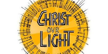 Christ our Light - Children's/Family Service tickets