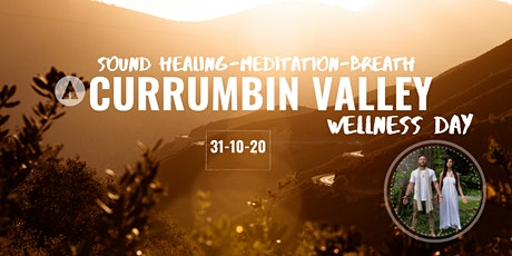 Currumbin Valley Wellness Day- BREATHWORK- SOUND - MEDITATION tickets