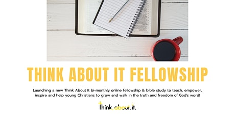 Think About It Fellowship tickets