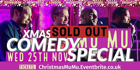 Comedy Christmas Special - MUMU Maidstone!! tickets