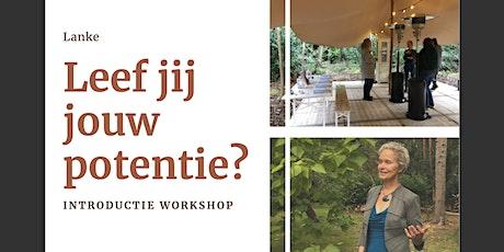 Leef jij jouw potentie? | Introductie workshop tickets