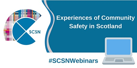 Experiences of Community Safety in Scotland tickets