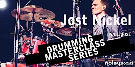 Drumming Masterclass Series: Jost Nickel Tickets