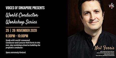 VOS World Conductor Workshop Series: Neil Ferris tickets
