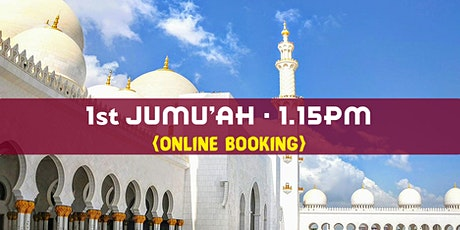 1st Jumu'ah Prayer 1:15PM  23rd October English  Sheikh Salman Siddique tickets