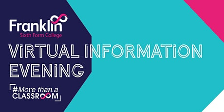 Franklin Sixth Form College Virtual Information Evening tickets