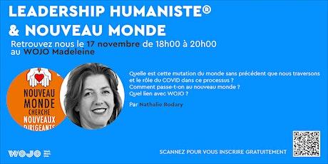 Conférence : Leadership Humaniste® & Nouveau Monde billets