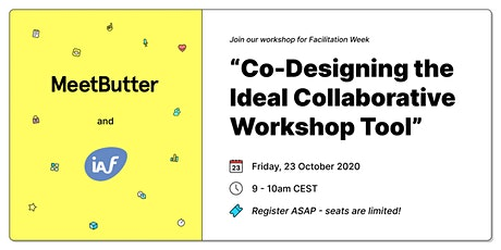Co-Designing the Ideal Collaborative Workshop Tool tickets