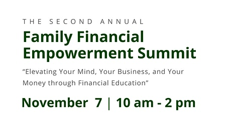 2nd Annual Family Financial Empowerment Summit! tickets