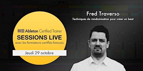Techniques de randomisation pour créer un beat dans Live - Fred Traverso tickets