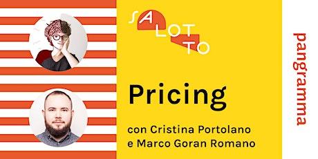 Salotto Pangramma, Pricing biglietti