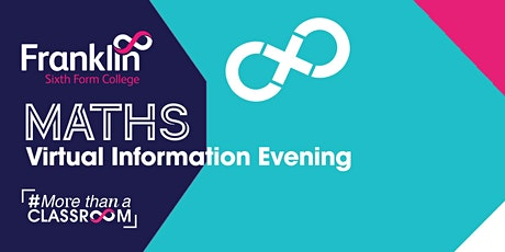 Franklin Sixth Form College Maths Virtual Information Evening tickets