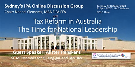 IPA's DG: Tax Reform in Australia – The Time for National Leadership. tickets