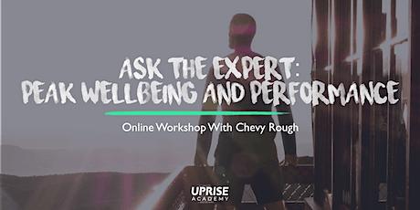 Online Workshop: Expert Advice For Peak Wellbeing + Performance tickets