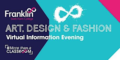 Franklin Sixth Form College Art, Design & Fashion Virtual information Eve tickets