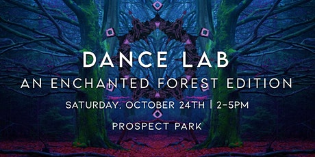 Dance Lab :: ReConnect :: An Enchanted Forest Edition tickets