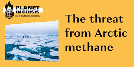 The threat from Arctic methane by Professor Peter Wadhams tickets