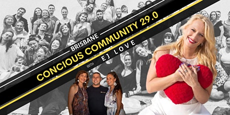 Conscious Community  Brisbane 29.0 tickets