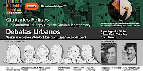 """Debate Urbano """"Ciudades Felices"""" entradas"""