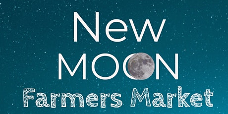 New Moon Farmers Market tickets