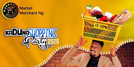 Kaduna Shopping party Fest tickets