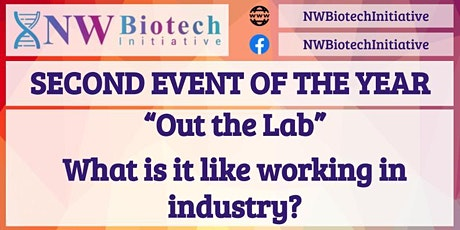 """""""Out of the Lab"""" - What is it like working in industry? tickets"""