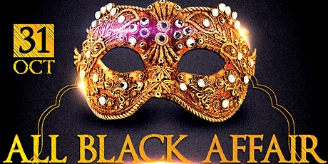 ALL BLACK & MASQUERADE tickets