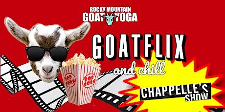 Goatflix and Chill  - November 6th (RMGY Studio) tickets