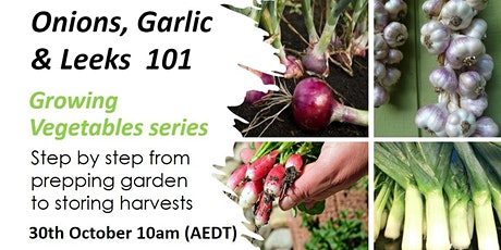 Growing Vegetables- Onions, Garlic & Leeks tickets