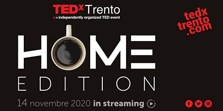 TEDx Trento - Home Edition biglietti