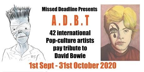 A.D.B.T (Artists David Bowie Tribute) Exhibition tickets