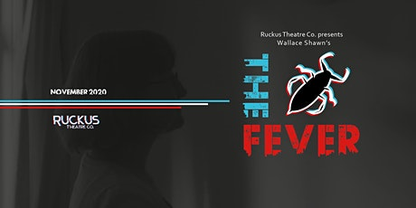 Ruckus Theatre Co. Presents: The Fever tickets