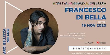 Francesco Di Bella biglietti