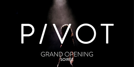 P/VOT Grand Opening Soirée tickets