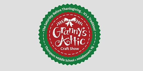 40th  Annual Granny's Attic Craft Show Fundraiser - Bell Works, Holmdel tickets