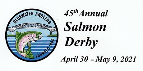 2021 Bluewater Anglers Salmon Derby tickets