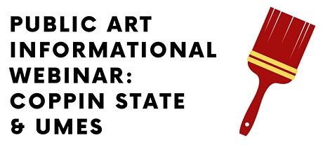 Public Art Informational Webinar: Coppin State & UMES tickets