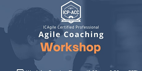 ICAgile ICP-ACC Agile Coach Certification Online BootCamp tickets