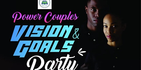 2021 Power Couples Vision & Goals Party tickets