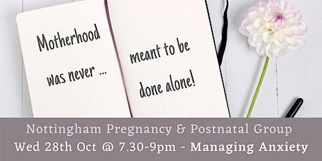 OCT Nottingham Pregnancy & Postnatal Group: Anxiety tickets