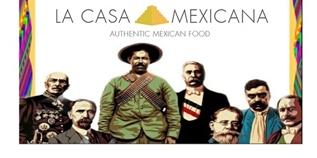 Revolution Day Celebrations at La Casa Mexicana tickets