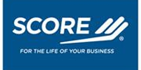 """SCORE's """"Are You Ready To Start A Business?"""" Webinar tickets"""