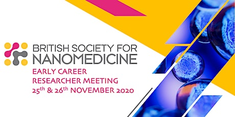 British Society for Nanomedicine Early Career Researcher Meeting tickets
