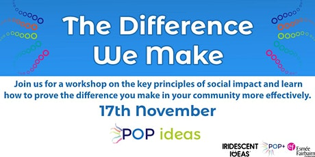 The Difference We Make - Social Impact Workshop tickets