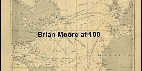 Launch Event for Brian Moore at 100: Roundtable Discussion tickets