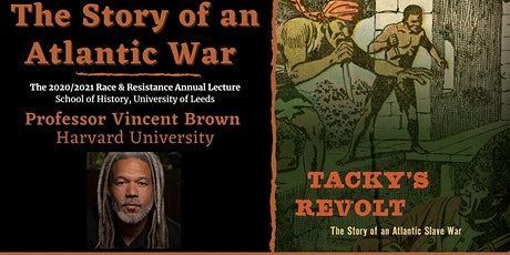 The Story of an Atlantic War: The 2020/21 Race & Resistance Annual Lecture tickets